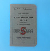 SINGER NAHMASCHINE K1.15 Germany (1929.y) Manuals Sewing Machine * Machine à Coudre Máquina De Coser Macchina Da Cucire - Unclassified