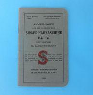 SINGER NAHMASCHINE K1.15 Germany (1929.y) Manuals Sewing Machine * Machine à Coudre Máquina De Coser Macchina Da Cucire - Sciences & Technique