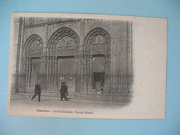 CPA Chartres - La Cathédrale Portail Royal - Chartres
