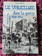 Le Vaucluse Dans La Guerre 1939-1945  Par Hervé Aliquot. - BE ( Cf. Annonce) - Guerre 1939-45