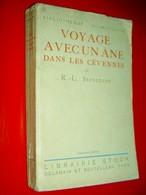 Voyage Avec Un âne Dans Les Cévennes  Suivi De  Au Fil De L'Oise (fragments)  R.-L. Stevenson  1925 - 1901-1940