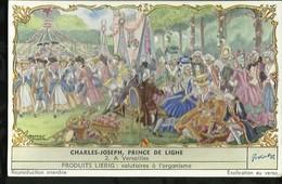 CHROMO LIEBIG . CHARLES - JOSEPH , PRINCE DE LIGNE . VERSAILLES . - Liebig