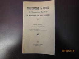 1940 Cooperative De Vente De Groupement De Marchands De Bois Vosgiens  à GERARDMER ----- 19 Meni - 1900 – 1949