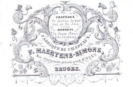 510/29 -- BRUGES CARTE PORCELAINE - Carte Illustrée Fabrique De Chapeaux Maertens-Simons - Litho Années 1840/50 - Cartes De Visite
