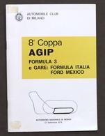8^ Coppa Agip - Formula 3 - Formula Italia - Autodromo Monza 1974 - Regolamento - Altri
