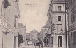 Suisse ...CHAUX DE FONDS   Le Passage Sous Voies + Boucherie  N227 - Autres