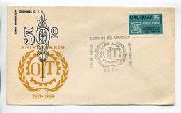URUGUAY - 50 AÑOS DE LA ORGANIZACIÓN INTERNACIONAL DEL TRABAJO. AÑO 1969, SOBRE PRIMER DIA ENVELOPE FDC - LILHU - Uruguay