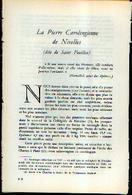 « La Pierre Carolingienne De NIVELLES (dite De Saint Feuillen) » – Article De 10 Pages (1961) - Cultuur
