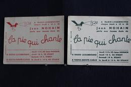 F-295 / Lot De Deux Buvars  -  La Pie Qui Chante , Radio Luxembourg , Monte Carlo , Stany , Jean Nohain / Circulé - Buvards, Protège-cahiers Illustrés