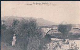 POSTAL FRANCIA - LA MEUSE ILLUSTREE - ST MIHIEL - LE PONT NEUF ET LE CAMP DES ROMAINS - Saint Mihiel
