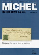 Briefmarken MICHEL Rundschau 7/2019 New 6€ Stamps Of The World Catalogue/magacine Of Germany ISBN 978-3-95402-600-5 - Ocio & Colecciones
