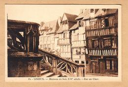 CPA Lisieux, Maisons En Bois XVl Sieclle, Rue Au Char, Ungel. - Lisieux
