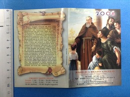 CALENDARIETTO 2006 SANTINO HOLY CARD BEATO ANGELO ACRI CS - Calendari