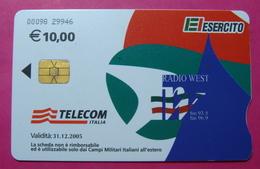 Serie 00098-29, Italian Army In Kosovo Chip Phone CARD 10 Euro Used Operator TELECOM ITALIA *RADIO WEST* - Kosovo