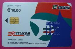 Serie 00098-07, Italian Army In Kosovo Chip Phone CARD 10 Euro Used Operator TELECOM ITALIA *RADIO WEST* - Kosovo