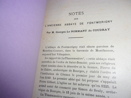 BERRY NOTES SUR L ANCIENNE ABBAYE DE FONTMORIGNY PAR GEORGE LE NORMANT DU COUDRAY 1901 - Centre - Val De Loire
