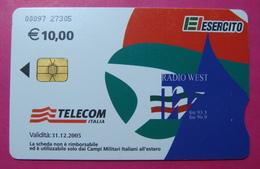Serie 00097-27, Italian Army In Kosovo Chip Phone CARD 10 Euro Used Operator TELECOM ITALIA *RADIO WEST* - Kosovo