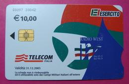 Serie 00097-30, Italian Army In Kosovo Chip Phone CARD 10 Euro Used Operator TELECOM ITALIA *RADIO WEST* - Kosovo