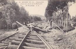 59  PECQUIGNY (PRES DE ). GUERRE 14-18 .DESTRUCTION D'UNE VOIE FERRÉE+ TEXTE ANNEE 1914 - Guerre 1914-18