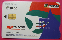 Serie 00097-58, Italian Army In Kosovo Chip Phone CARD 10 Euro Used Operator TELECOM ITALIA *RADIO WEST* - Kosovo