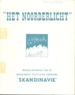 Het Noorderlicht, Tijdschrift Vd Scandinavië Vereniging, Nr 7 T/m Nr 29, Compleet - Riviste