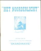 Het Noorderlicht, Tijdschrift Vd Scandinavië Vereniging, Nr 70 T/m Nr 89, Compleet Van 1982 (nr 70) T/m 1986 - Riviste
