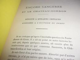 BERRY 1882 Sancerre Et Le Chateau Gordon PAR LOUIS DE RAYNAL 1882 - Centre - Val De Loire