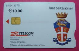 Serie 00104-42 Italian Army In Kosovo & Iraq Chip Phone CARD 10 Euro Used Operator TELECOM ITALIA *Arma Dei Carabinieri* - Kosovo