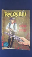 Fumetto Pecos Bill, Terrore A Ronsville - N°32 L.50 - Originale - - Libri, Riviste, Fumetti