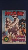 Fumetto Pecos Bill, La Fonte Miracolosa - N°29 L.50 - Originale - - Libri, Riviste, Fumetti