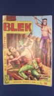 Fumetto Gli Alibi Del Grande Blek, Acqua Di Fuoco Per Gli Indiani N°81 L.30 - Altri
