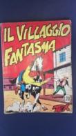Fumetto Tex Willer, Il Villaggio Fantasma - 1962 - N° 36 L. 200 - Tex