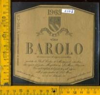 Etichetta Vino Liquore Barolo 1969 Podere Monfalletto - La Morra CN - Etichette