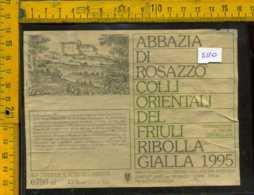 Etichetta Vino Liquore Ribolla Gialla 1995 Abbazia Di Rosazzo UD - Etichette