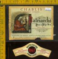 Etichetta Vino Liquore Chablis Patriarche Père &Fils - Francia (forte Difetto) - Etichette