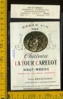 Etichetta Vino Liquore La Tour Carelot 1969 - Bordeaux Francia - Etichette