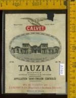 Etichetta Vino Liquore Tauzia Monopole J. Calvet- Francia (difetto) - Etichette