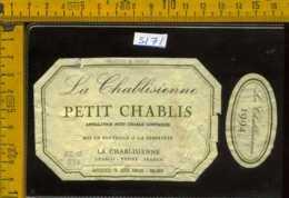 Etichetta Vino Liquore Petit Chablis 1994 La Chablisienne - Francia (forte Difetto) - Etichette