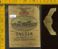 Etichetta Vino Liquore Tauzia Monopole  J. Calvet - Francia (difetto) - Etichette