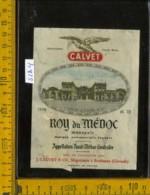 Etichetta Vino Liquore Roy Du Mèdoc  J. Calvet - Francia (difetto) - Etichette