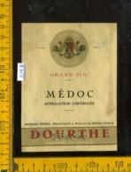 Etichetta Vino Liquore Vin Mèdoc-Dourthe Freres - Francia - Etichette