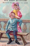 """Belle Chromo """"Aux Trois Quartiers"""", Nouveautés élégantes Vendues Bon Marché. Qui Est La?...Juliette, 2 Enfants - Other"""
