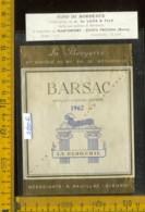 Etichetta Vino Liquore Barsac La Bergerie 1962 - Francia - Etichette