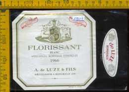 Etichetta Vino Liquore Blanc Florissant 1966 Luze Bordeaux - Francia - Etichette