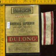 Etichetta Vino Liquore Bordeaux  Supèrieur Dulong - Francia - Etichette