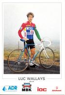 WALLAYS Luc BEL (Roeselare (West-Vlaanderen, 7-8-'61) 1987 ADR - IOC - MBK - Fangio - Cyclisme