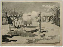 Madagascar - Exécution De M. Leopold Greve, Fusillé Par Les Hovas Sur Le Place De Mahabo - Page Original 1895 - Historical Documents