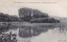 LE TREMBLAY - L'Etang De La Hunière - Propriété Du Duc De Caylus - Frankreich