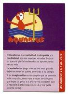 ACUARIO, SIGNO ZODIACO. AQUARIUS, ZODIAC SIGN. POSTAL PUBLICIDAD ARGENTINA CIRCA 2000 - LILHU - Publicidad