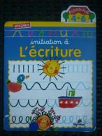 """Initiation à L'écriture (effaçable)/ Cerf-Volant """"la Petite école"""" 4-6, 1999 - Bücher, Zeitschriften, Comics"""